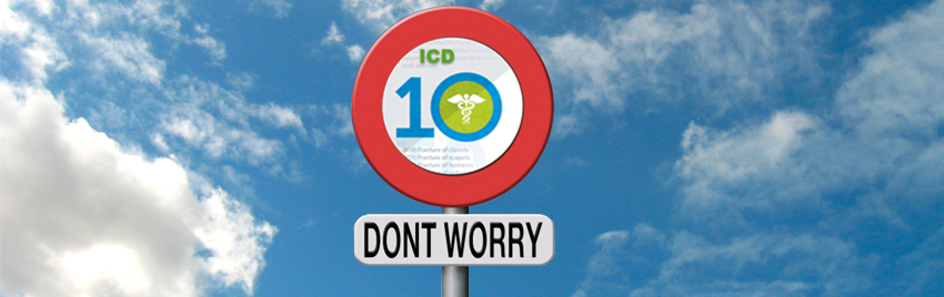 Fret no more over ICD-10!